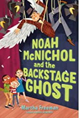 Noah McNichol and the Backstage Ghost Kindle Edition