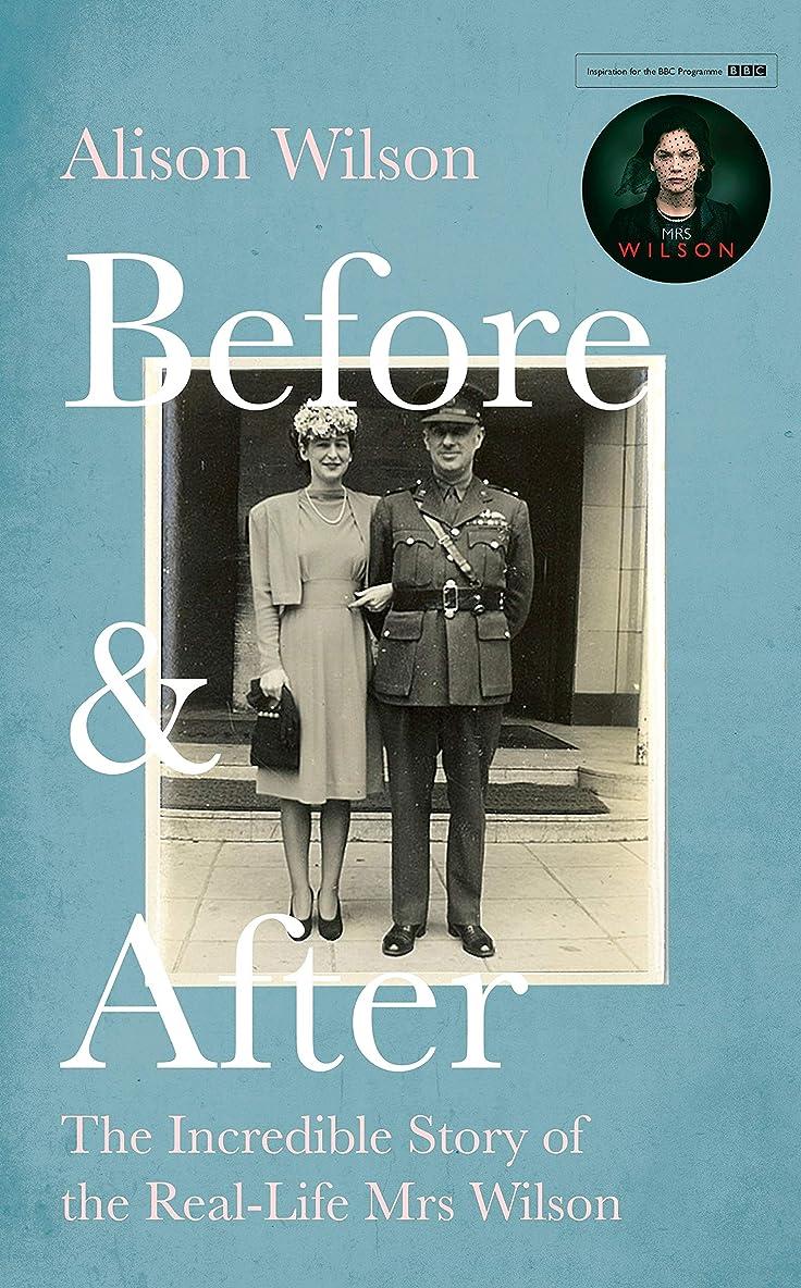 ありがたい絶対の練習Before & After: The Incredible Story of the Real-life Mrs Wilson (English Edition)