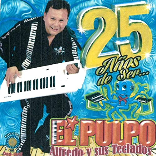 Serenata Loca de Alfredo El Pulpo Y Sus Teclados en Amazon Music ...