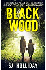 Black Wood: A deliciously dark thriller with a shocking secret at its heart (Banktoun Trilogy Book 1) Kindle Edition