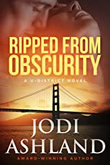 Ripped from Obscurity: Mystery Romance (A U-District Novel Book 2) Kindle Edition