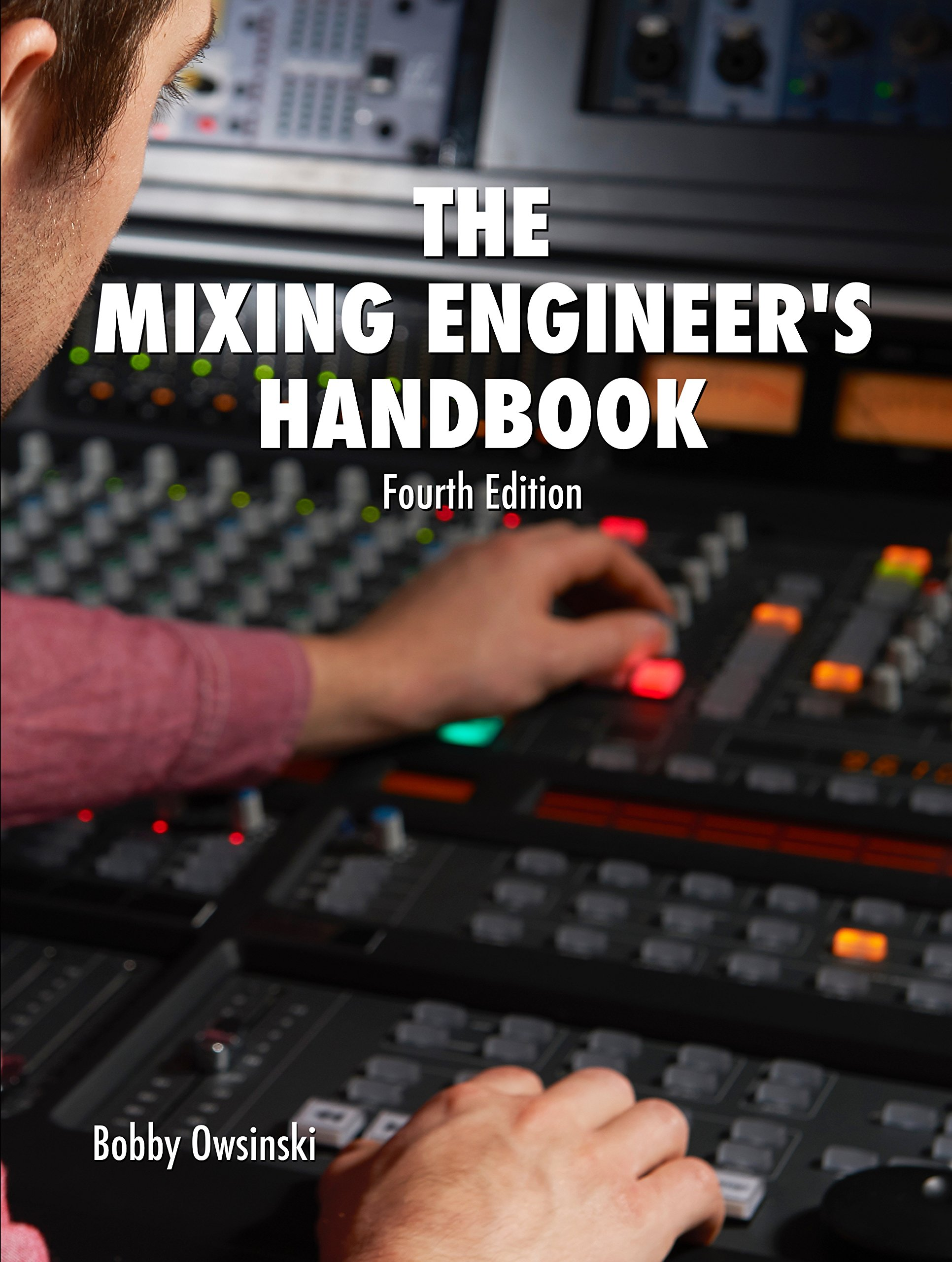 Image OfThe Mixing Engineer's Handbook 4th Edition (English Edition)