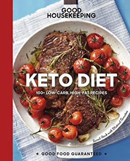 Good Housekeeping Keto Diet: 100+ Low-Carb, High-Fat Recipes (Good Food Guaranteed Book 22)