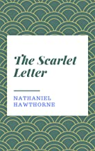 Nathaniel Hawthorne : The Scarlet Letter (English Edition)