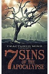 7 Sins of The Apocalypse Kindle Edition