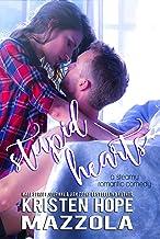 Stupid Hearts: A Steamy Romantic Comedy