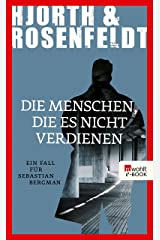 Die Menschen, die es nicht verdienen: Ein Fall für Sebastian Bergman (German Edition) Kindle Edition