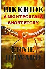 Bike Ride: A Night Portals short story Kindle Edition