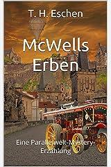 McWells Erben: Eine Parallelwelt-Mystery-Erzählung (Duncan Caernbury 2) Kindle Ausgabe