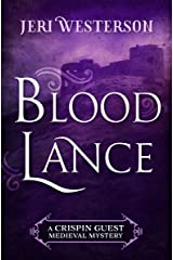 Blood Lance (The Crispin Guest Medieval Mysteries) Kindle Edition
