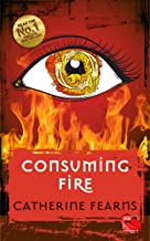 Consuming Fire (The Reprobation Series Book 2)