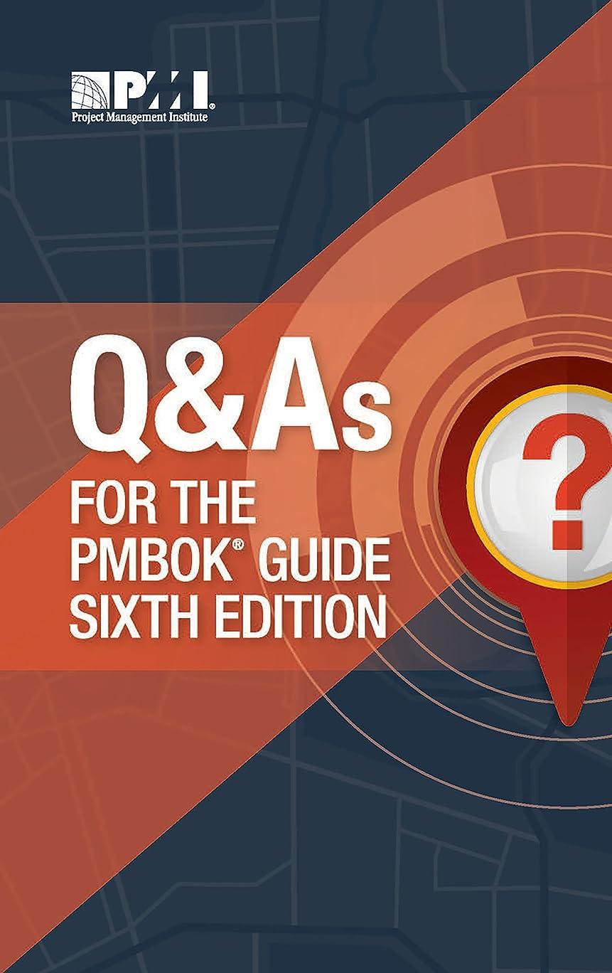 なす脅かす厚さQ & As for the PMBOK? Guide Sixth Edition (English Edition)