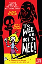 To Wee or Not to Wee (Baby Aliens, 5)