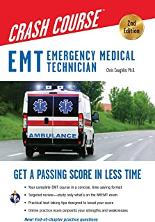 EMT Crash Course with Online Practice Test, 2nd Edition: Get a Passing Score in Less Time..