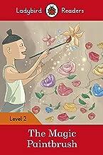 The Magic Paintbrush: Level 2 (Ladybird Readers)