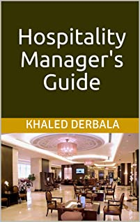 Hospitality Manager's Guide (English Edition)