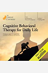 Cognitive Behavioral Therapy for Daily Life Audible Audiobook