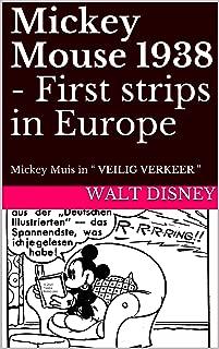 "Mickey Mouse 1938 - First strips in Europe: Mickey Muis in "" VEILIG VERKEER"