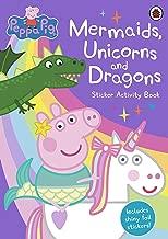 Peppa Pig: Mermaids, Unicorns and Dragons Sticker Activity Book