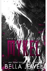 Mykel: King's Descendants MC #3 (King's Descendant's) Kindle Edition