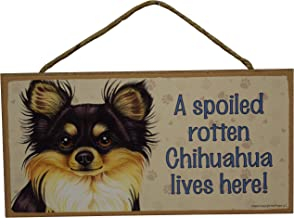 Chihuahua Wood Sign - A Spoiled Rotten Chihuahua Lives Here Decorative Plaque