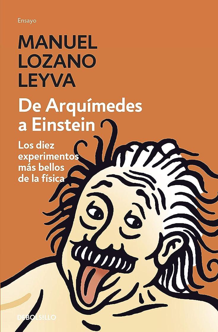 前部別々にラップDe Arquímedes a Einstein (Spanish Edition)
