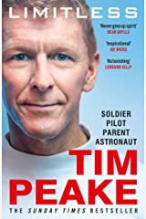 Limitless: The Autobiography: The bestselling story of Britain's inspirational astronaut (English Edition) eBook Kindle
