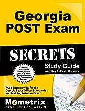 Georgia POST Exam Secrets Study Guide: POST Exam Review for the Georgia Peace Officer Standards and Training Entrance Exam