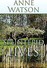 Splintered Lives: Jacob's Bend-Book 2