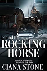 Behind the Rocking Horse: A Psychic Suspense Thriller Kindle Edition