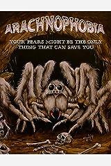 Arachnophobia Kindle Edition