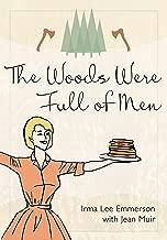 The Woods Were Full of Men