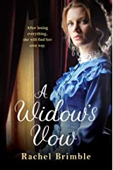 A Widow's Vow: a heart-wrenching, ultimately uplifting saga Kindle Edition