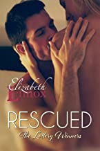 Rescued (The Lottery Winners Book 4)