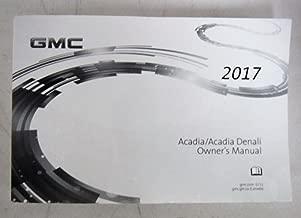 2017 GMC Acadia / Acadia Denali Owners Manual Guide Book