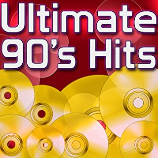 Ultimate 90's Hits - Chart Topping Hits of the 1990's