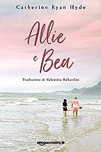 Allie e Bea (Italian Edition)