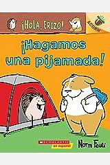 ¡Hola, Erizo! 2: ¡Hagamos una pijamada! (Let's Have a Sleepover!): Un libro de la serie Acorn (Hello, Hedgehog!) (Spanish Edition) Kindle Edition