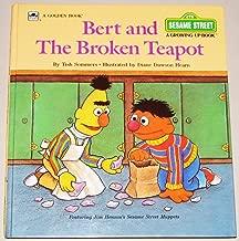 Bert & the Broken Teapot (A Sesame Street Growing-Up Book)