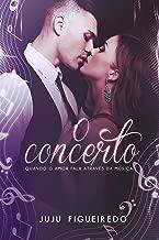 O concerto (Livro único)