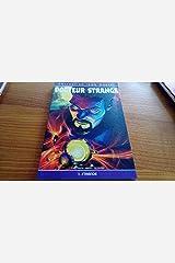 Docteur Strange, Tome 1 : Paperback