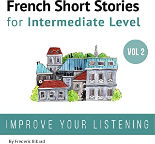 French: Short Stories for Intermediate Level + AUDIO Vol 2