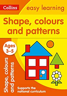 Shapes, Colours and Patterns Ages 3-5: Prepare for Preschool with Easy Home Learning