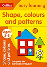 Shapes, Colours and Patterns Ages 3-5: Ideal for Home Learning