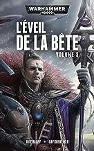 Livres L'Éveil de la Bête: Volume 3 (Warhammer 40,000) PDF