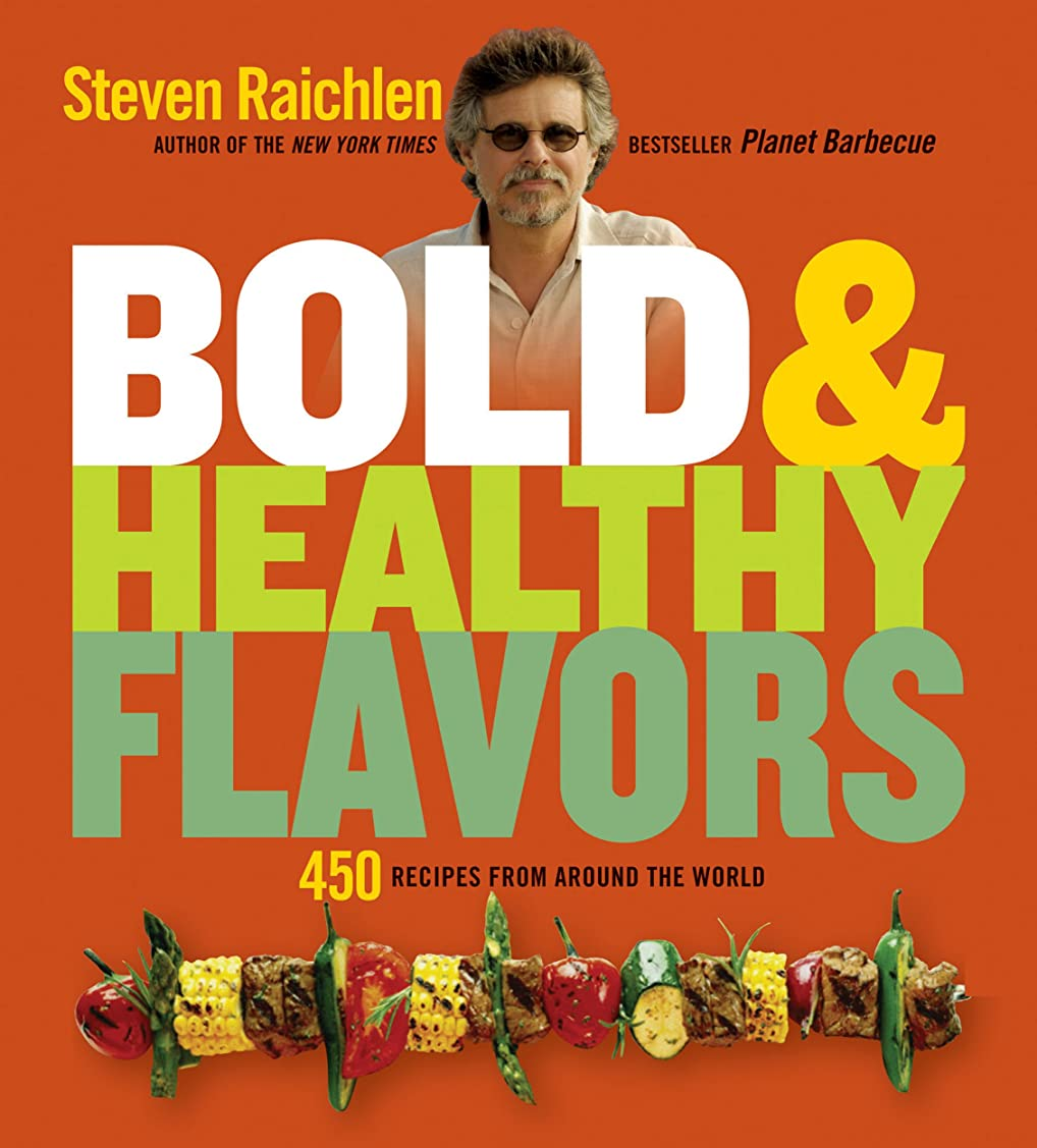 Bold & Healthy Flavors: 450 Recipes from Around the World (English Edition)