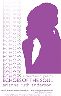 Echoes of the Soul: A Collection of Poems (English Edition)