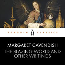 The Blazing World and Other Writings: Penguin Classics