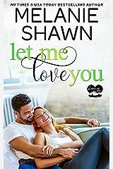Let Me Love You (A Whisper Lake Romance Book 3) Kindle Edition