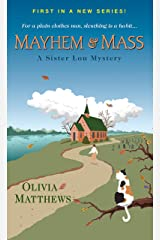 Mayhem & Mass (A Sister Lou Mystery Book 1) Kindle Edition